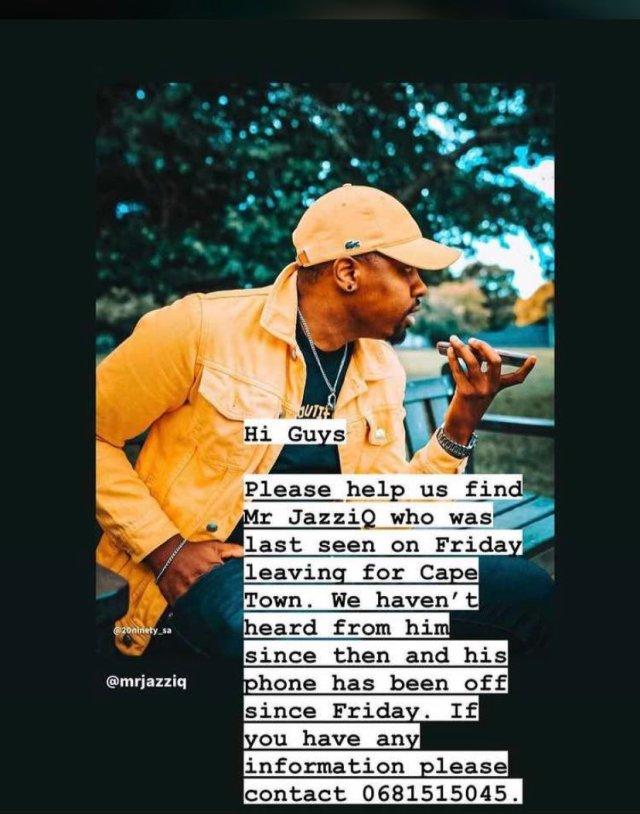 Mzansi in panic as Mr JazziQ goes missing